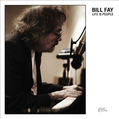 Bill Fay-Life is People